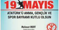 İYGAD Başkanı Mehmet Mert#039;ten 19 Mayıs Mesajı