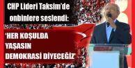 Kemal Kılıçdaroğlu 10 maddelik Taksim Manifestosu#039;nu okudu.