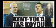 KENT YOL'A TAŞ KOYDU