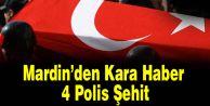 Mardin#039;den Kara Haber: 4 Polis Şehit
