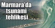 Marmara'da tsunami tehlikesi!