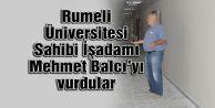 Mehmet Balcı#039;yı vurdular...