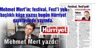 Mehmet Mert#039;in yazısı Hürriyet gazetesinde yayında.