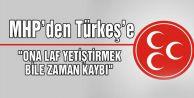 MHP#039;den Türkeş#039;e Jet Yanıt: Muhatabımız Değil