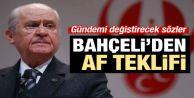 MHP Genel Başkanı Devlet Bahçeli af önerdi!
