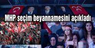 MHP seçim beyannamesini açıkladı