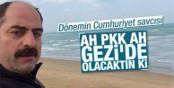PKK GEZİ#039;DE OLSAYDI HÜKÜMET DÜŞERDİ