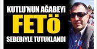 Rıfat Kutlu#039;nun ağabeyi FETÖ#039;den tutuklandı!