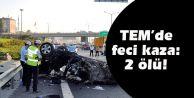 TEM'de feci kaza: 2 ölü!