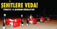 Türkiye 13 Şehidini Uğurluyor