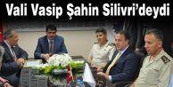Vali Vasip Şahin Silivri#039;deydi