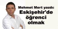 Eskişehir'de öğrenci olmak!