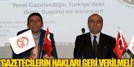 Gazetecilere tanınan haklar geri verilmeli!
