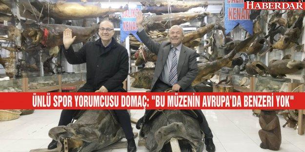 'BU MÜZENİN AVRUPA'DA BENZERİ YOK'