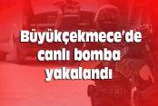 Büyükçekmece'de canlı bomba yakalandı