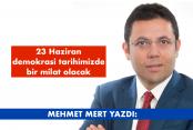 23 Haziran 2019 Pazar gününden sonra Türkiye'de hiçbir şey eskisi gibi olmayacak...