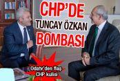 CHP'de Tuncay Özkan bombası