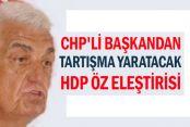 CHP'li başkandan tartışma yaratacak HDP öz eleştirisi