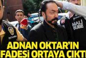 Adnan Oktar'ın ilk ifadesi ortaya çıktı!
