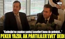 Sedat Peker yazdı, Ak Partililer 'evet' dedi