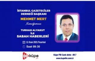 Mehmet Mert, Küpe FM'in konuğu