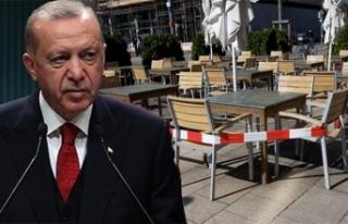 Cumhurbaşkanı Erdoğan: Cafe ve restoranların durumu...