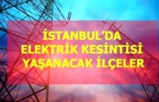 22 Nisan Perşembe İstanbul elektrik kesintisi!