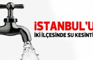 13 Temmuz Salı İSKİ İstanbul su kesintisi listesi...