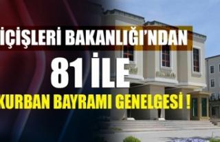 İçişleri Bakanlığı'ndan 81 il valiliğine...