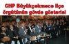CHP Büyükçekmece'den gövde gösterisi