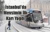 İstanbul'da Mevsimin İlk Karı