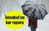 İstanbul'un kar raporu