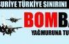 Suriye jetleri Türkiye sınırını bombaladı