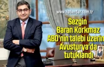 Sezgin Baran Korkmaz ABD'nin talebi üzerine Avusturya'da gözaltına alındı