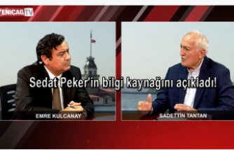 Sadettin Tantan'dan çarpıcı iddia! Sedat Peker'in bilgi kaynağını açıkladı!