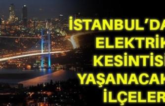 13 Ekim Çarşamba İstanbul elektrik kesintisi!