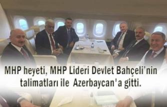 MHP heyeti Azerbaycan'a gitti.