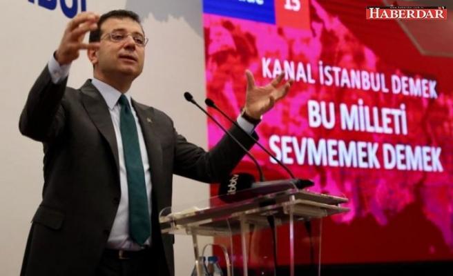 'Kanal İstanbul her yönüyle; felaket, ihanet ve cinayet projesidir'
