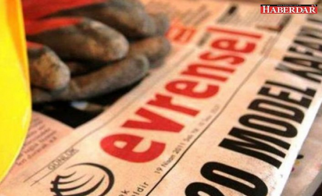 Evrensel çalışanlarının basın kartı iptal edildi
