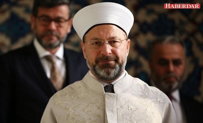 Diyanet İşleri Başkanı Ali Erbaş: Herkesi dua etmeye davet ediyorum