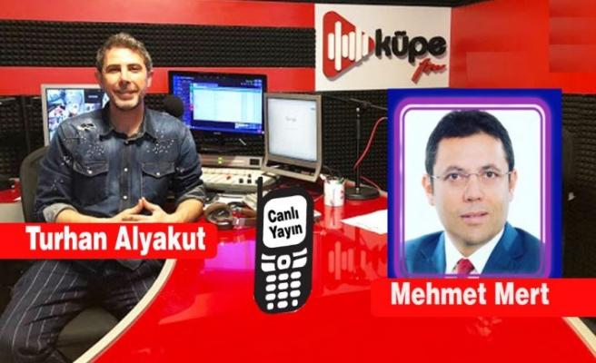 Mehmet Mert, Küpe FM'in canlı yayın konuğu oldu.
