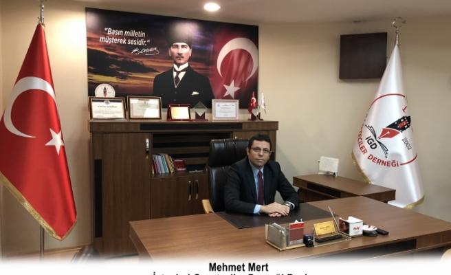 İGD Başkanı Mehmet Mert; ''Artık yeni 24 Temmuz'lar yazmanın zamanı geldi…''