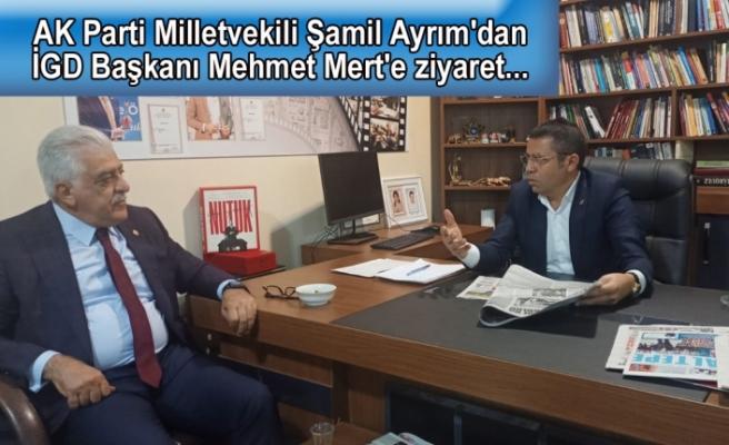 AK Parti Milletvekili Şamil Ayrım'dan İGD Başkanı Mehmet Mert'e ziyaret...