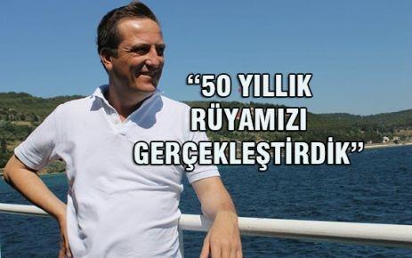 50 YILLIK RÜYA...!