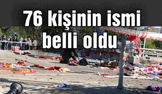 Ankara'daki katliamda ölen 76 kişinin ismi belli oldu