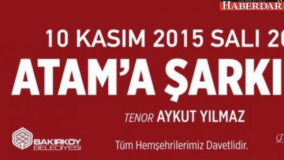'Atam'a Şarkılar' konseri Bakırköy'de