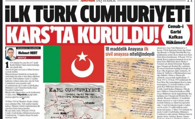 Mehmet Mert - İlk Türk cumhuriyeti Kars'ta kuruldu