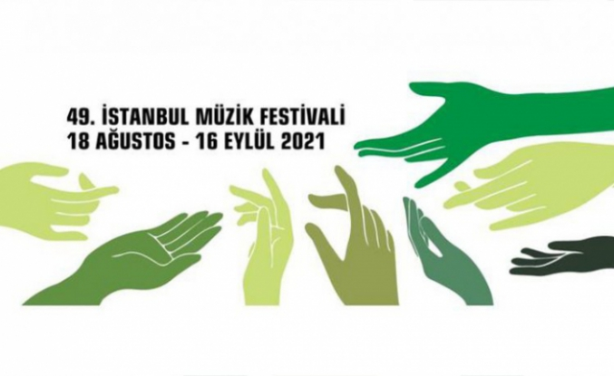 49. İstanbul Müzik Festivali başlıyor