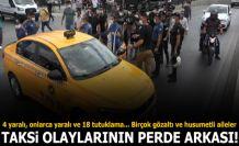 Esenyurt taksi olaylarının perde arkası