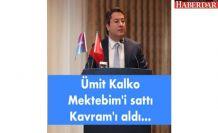 Ümit Kalko Mektebim'i sattı Kavram'ı aldı...